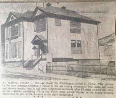 Washington School, Victor, Colorado, 1951 source Paula Waddington