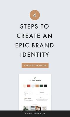 4 steps to create an epic brand identity! For creative entrepreneurs, having a professional brand design is one of the most crucial aspects of starting a business. Relax though, we've got you covered with these simple strategies to look legit and convert!