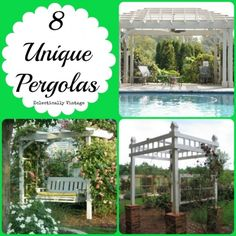Unique Pergola Ideas - love these creative ideas for shade eclecticallyvintge.com