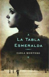 La tabla esmeralda, de Carla Montero, publicado por Plaza y Janés  http://www.neuschorda.com/noticies/173/la-tabla-esmeralda-la-novel%c2%b7la-sobre-lespoli-nazi-dobres-dart