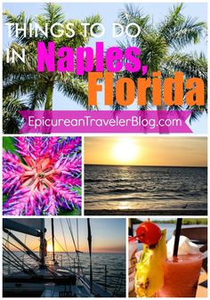 Planning a getaway to Naples, Florida? Here are five things to do for beach lovers, luxury travelers, foodies, and nature lovers! | EpicureanTravelerBlog.com