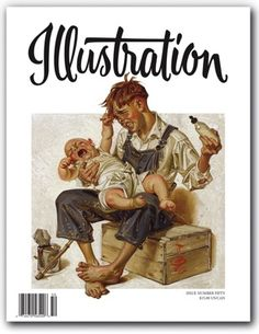 Get your digital copy of Illustration Magazine - Illustration No. 50 issue on Magzter and enjoy reading it on iPad, iPhone, Android devices and the web. Jc Leyendecker, Saturday Evening Post, Magazine Illustration, Commercial Art, New Print, Art History, Book Art, Fictional Characters, Poster