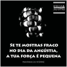 """96 curtidas, 2 comentários - Bíblia & Jiu-Jitsu (@bibliaejiujitsu) no Instagram: """"""""Se te mostras fraco no dia da angústia, a tua força é pequena"""" (Provérbios 24.10). #Oss…"""" Mma, Instagram Posts, Brazilian Jiu Jitsu, Capoeira, Martial Arts, Beauty, Bible, Ninjas, Mixed Martial Arts"""