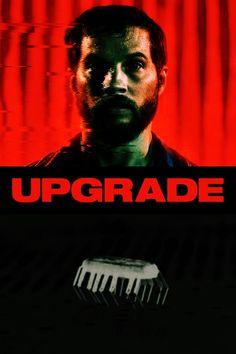 İndirAlem, Upgrade İndir 1080p Film, Movie Posters, Movies, Movie, 2016 Movies, Film Stock, Film Poster, Films, Film Movie