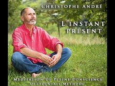Mindfulness meditation guided by Christophe André The present moment Guided Meditation, Kundalini Meditation, Buddha Meditation, Meditation Quotes, Meditation Music, Mindfulness Meditation, Meditation Corner, Meditation Space, Meditation For Beginners