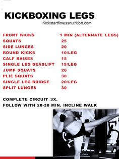 Kickboxing Legs- lower body workout to get tone and define your legs. be sure to follow up with 20-30 minutes of incline walking