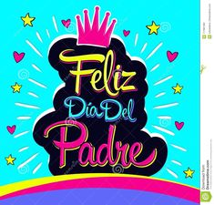Happy Fathers Day, Spanish, Lettering, Illustration, Design, Texts, Block Prints, Amor, Happy Fathers Day Images
