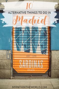 10 Alternative Things to do in Madrid