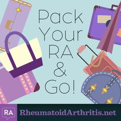 RheumatoidArthritis.net | Tips for traveling with RA - read the original article by Carla Kienast here: http://rheumatoidarthritis.net/living/pack-ra-go/
