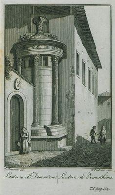 1820, Lysicrates monument - POMARDI, Simone Greek History, Egypt Art, Southern Italy, Corfu, Travelogue, Athens, Old World, Archaeology, Old Photos