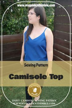 Download this beautiful spaghetti straps Camisole Pattern Top with sizes from 3xs to 5xl and a lot of different variations and styles. Perfect for summer! #easysewingpattern #topsewingpattern #topsewingpatternforwomen Pdf Sewing Patterns, Sewing Tutorials, Sewing Projects, Daisy Pattern, Top Pattern, Dress Making Patterns, Pattern Cutting, Thimble, Pattern Drafting