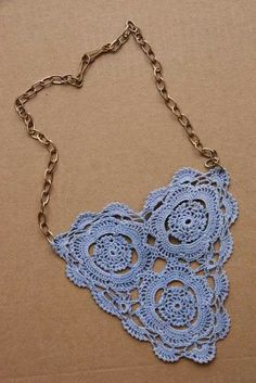Upcycled doily necklace.  http://www.crochetconcupiscence.com/2012/05/when-a-doily-is-not-just-a-doily/#
