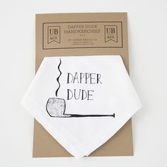 Handkerchief, Dapper Dude , pipe print, screen print black ink on white cotton