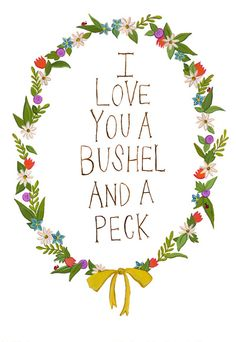 I love you and bushel and a peck Art Print
