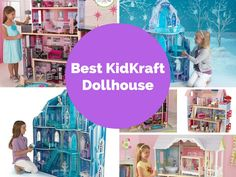 Which is the Best KidKraft Dollhouse? So Many Fantastic Choices!