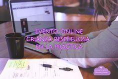 Evento online crianza respetuosa  en la práctica