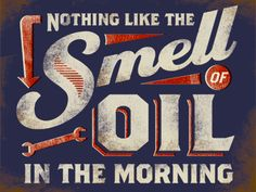 tin sign - nothing like the smell of oil in the morning