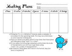 """IR + A + INFINITIVE Activity : Using the """"ir + a + infinitive"""" formula, students will make a calendar of their plans for the upcoming week. After penciling in their plans, they create the time these plans will take place by using """"venir + a + time"""". Grammar Activities, Spanish Activities, Teaching Activities, Teaching Resources, Teaching Ideas, Spanish 1, Spanish Lessons, How To Speak Spanish, Spanish Grammar"""