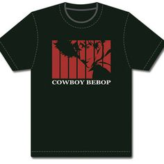 Cowboy Bebop Opening Spike T-Shirt (I actually have this shirt now)