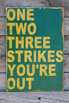 One two three strikes your out sign made from by KingstonCreations, $30.00