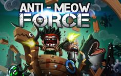 http://www.mopixie.com/online-action-games/anti-meow-force/  In the action packed anti meow force game you have to help prof x to bring back fish population back to normal. an epic sidescroller shooter, featuring 7 unique weapons with upgrades, 18 stages and 1 epic boss battle. stunning graphics and gameplay will keep you playing for hours