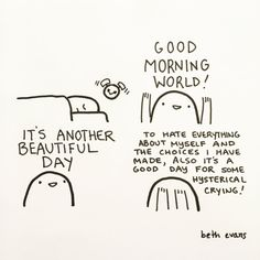 Words Quotes, Me Quotes, Funny Quotes, Evans Art, Self Deprecating Humor, Understanding Anxiety, Good Morning World, Papi, How I Feel
