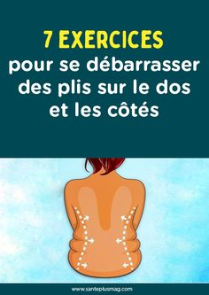7 exercices pour se débarrasser des plis sur le dos  et les côtés Gym And Tonic, Gym Program, Chocolate Slim, Training Day, Pilates, Aerobics, Cellulite, Hiit, Fitness Inspiration