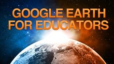 Google Earth for Educators - Learn Google Earth and how to use it in the classroom and online. Project examples for every subject area.  - Free