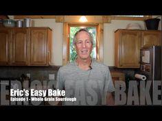 Eric's Easy Bake Series – Episode 1 | Breadtopia