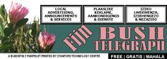Fijn Bush Telegraph - Bi-monthly pamplet printed by Stanford Technology Centre Announcement, Centre, Technology, News, Reading, Printed, Tech, Tecnologia, Reading Books