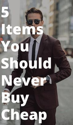5 Items for which you should never compromise quality for price. Never!