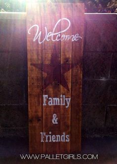 Welcome Family & Friends Pallet Sign by ThePalletGirls on Etsy, $60.00