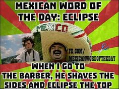 mexican word of the day joke - Yahoo Image Search Results Mexican Word Of Day, Mexican Words, Funny Mexican Quotes, Mexican Memes, Phrase Of The Day, Word Of The Day, Funny Puns, Hilarious, Jokes