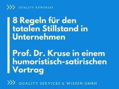 8 Regeln für den totalen Stillstand in Unternehmen – Prof. Dr. Kruse in einem humoristisch-satirischen Vortrag