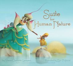 Suite for Human Nature by Diane Charlotte Lampert.