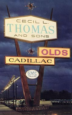 Cecil Thomas, Olds Cadillac, Plexiglass Sign | Flickr - Photo Sharing!