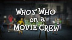 Movies, we love them. Actors, we celebrate them. Directors, we lionize them. But what about all the other joes and janes of the movie world? This animation video breaks down who does what and who is who and who is why in a film crew on a typical movie set. I'd say the understanding of what Assistant Directors and Grips do are pretty common knowledge so stay for the quirky animation. [Vimeo Video School]