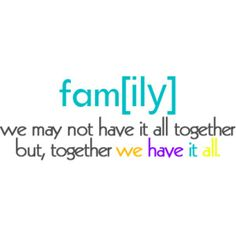 Family is everything :)