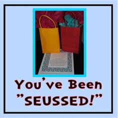 You've been Seussed! back to school booing! - What a cute idea to celebrate back to school season! OR change it to Dr. Seuss/reading them for Read Across America Teacher Morale, Staff Morale, School Staff, School Fun, Sunday School, School Bags, Dr Seuss Week, Dr Suess, Staff Motivation