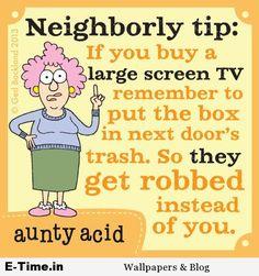 Aunty Acid Neighborly Tip
