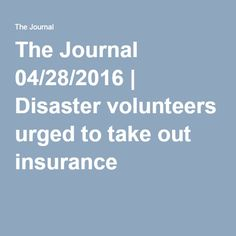 The Journal 04/28/2016 | Disaster volunteers urged to take out insurance
