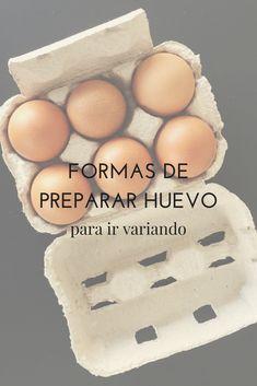 Formas de preparar huevos para ir variando Eggs, Tasty, Dishes, Cooking, Breakfast, Tortillas, Food, Marketing, Dining