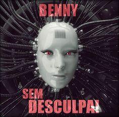 Benny Sem Desculpa (Single) (2013) Download - Baixe Rap Nacional