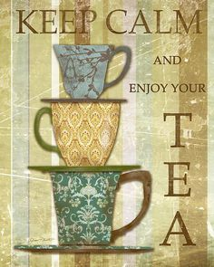 Shop for keep calm art from Plout Gallery. All keep calm artwork ships within 48 hours and includes a money-back guarantee. Choose your favorite keep calm designs and purchase them as wall art, home decor, phone cases, tote bags, and more! Collages D'images, Tee Kunst, Etiquette Vintage, Foto Transfer, Tea Quotes, Cuppa Tea, Tea Art, My Cup Of Tea, Tea Recipes