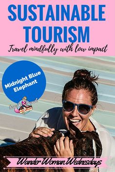 What is sustainable tourism? How can a girl live a sustainable travel lifestyle? Find out the misadventures of a caring soul right here!