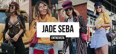 ENTREVISTA COM JADE SEBA | BLOGUEIRA DE SUCESSO |