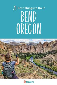 20 Don't Miss Things to do in Bend Oregon (Beer is included)