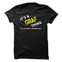It is a GRAF Thing Tee #name #beginG #holiday #gift #ideas #Popular #Everything #Videos #Shop #Animals #pets #Architecture #Art #Cars #motorcycles #Celebrities #DIY #crafts #Design #Education #Entertainment #Food #drink #Gardening #Geek #Hair #beauty #Health #fitness #History #Holidays #events #Home decor #Humor #Illustrations #posters #Kids #parenting #Men #Outdoors #Photography #Products #Quotes #Science #nature #Sports #Tattoos #Technology #Travel #Weddings #Women
