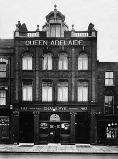 The Queen Adelaide, 483 Hackney Rd, Bethnal Green, E2 (Opened before 1834, renamed 'The Hop Picker' in 1983, renamed 'Tantrums' in 1992, renamed 'Images' in 1993, then renamed 'Max's Bistro' and this year re-opened as 'The Queen Adelaide')