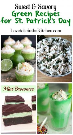 Sweet & Savory Green Recipes for St. Patrick's Day #stpatricksday #green